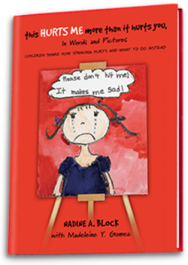 A marvelous picture book of how children feel about spanking, and respectful alternatives to teaching children.